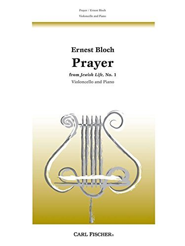 Ernest Bloch Prayer (From Jewish Life No.1) Vlc von Carl Fischer