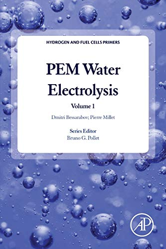 PEM Water Electrolysis (Volume 1) (Hydrogen and Fuel Cells Primers (Volume 1)) von Academic Press