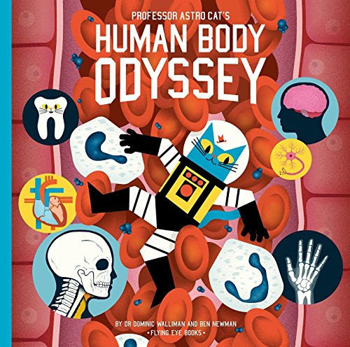 Professor Astro Cat's Human Body Odyssey von Flying Eye Books