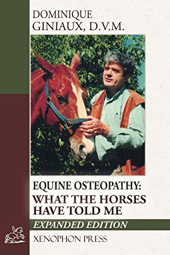 Equine Osteopathy: What the Horses Have Told Me