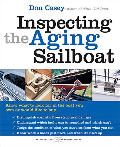 Inspecting the Aging Sailboat (The International Marine Sailboat Library) von McGraw-Hill Education - Europe