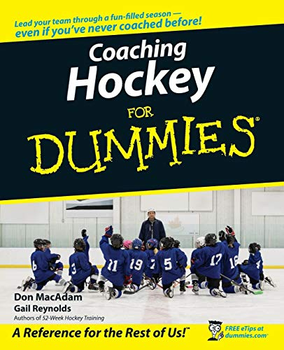 Coaching Hockey For Dummies (For Dummies Series) von For Dummies