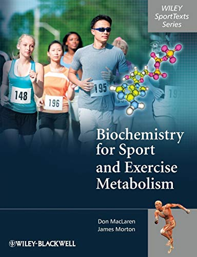 Biochemistry for Sport and Exercise Metabolism (Wiley SportTexts) von Wiley