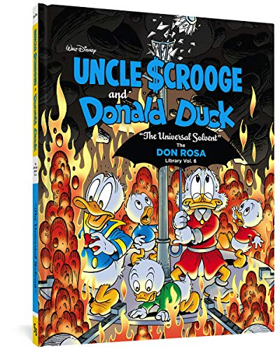 "Walt Disney Uncle Scrooge And Donald Duck The Don Rosa Library Vol. 6: ""The Universal Solvent"""