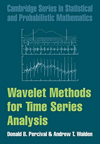Wavelet Methods for Time Series Analysis (Cambridge Series in Statistical and Probabilistic Mathematics, Band 4) von Cambridge University Press