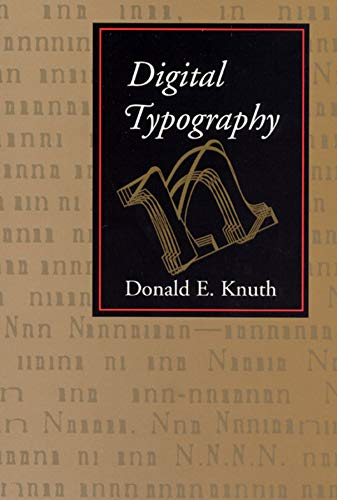Digital Typography (Center for the Study of Language and Information Publication Lecture Notes, Band 78)