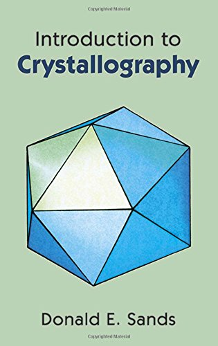 Introduction to Crystallography (Dover Classics of Science & Mathematics) (Dover Classics of Science and Mathematics)