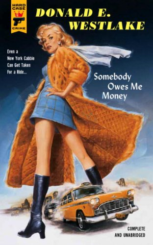 Somebody Owes Me Money (Hard Case Crime, Band 44) von Hard Case Crime