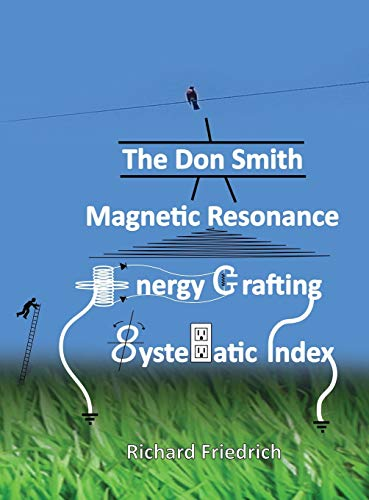 The Don Smith Magnetic Resonance Energy Crafting Systematic Index. von Alethea In Heart