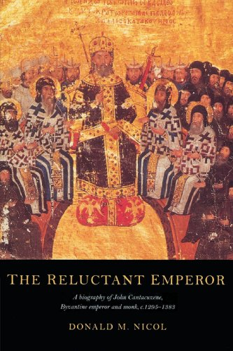 The Reluctant Emperor: A Biography of John Cantacuzene, Byzantine Emperor and Monk, c. 1295-1383 von Cambridge University Press