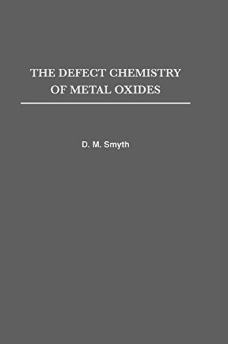 The Defect Chemistry of Metal Oxides (Monographs on the Physics and Chemistry of Materials) von OXFORD UNIV PR