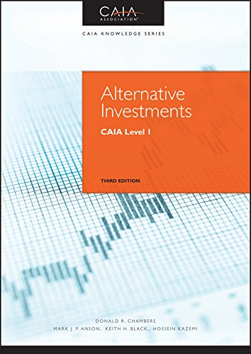 Alternative Investments: CAIA Level I (Wiley Finance Editions)