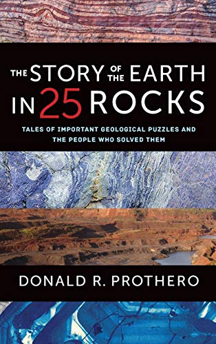 Story of the Earth in 25 Rocks: Tales of Important Geological Puzzles and the People Who Solved Them von Columbia University Press