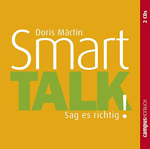 Smart Talk: Sag es richtig!
