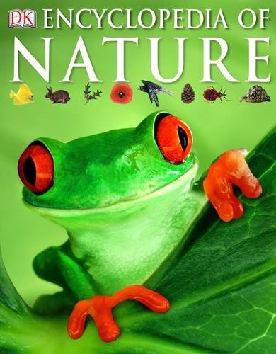 Encyclopedia of Nature (Dk Encyclopedia) von Dorling Kindersley