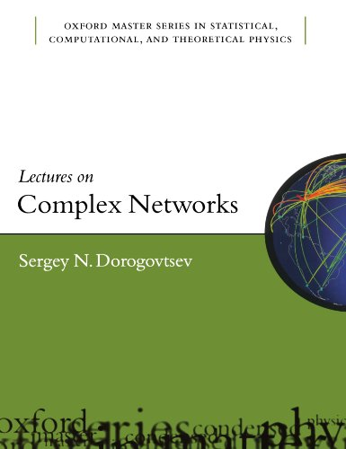 Lectures On Complex Networks (Oxford Master Series In Physics) (Oxford Master Series in Physics, Computational, and Theoretical Physics, Band 20)