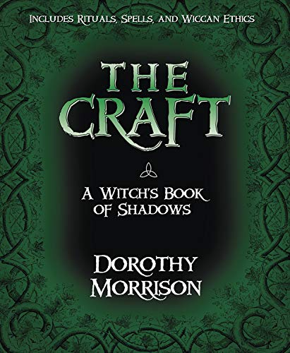The Craft: A Witch's Book of Shadows