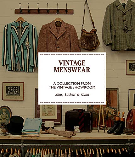 Vintage Menswear: A Collection from the Vintage Showroom Pocket Edition (Mini) von Laurence King Verlag GmbH