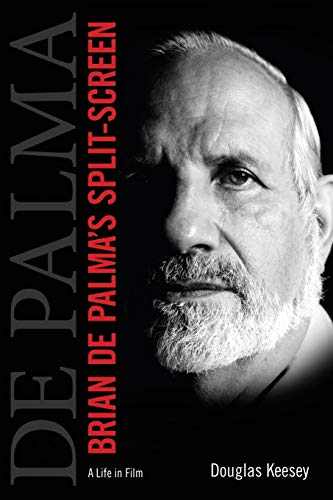 Brian de Palma's Split-Screen: A Life in Film (University Press of Mississipp) von UNIV PR OF MISSISSIPPI