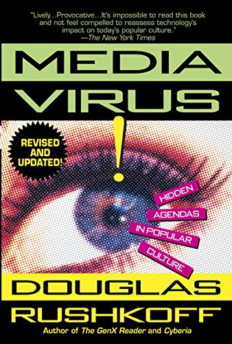 Media Virus!: Hidden Agendas in Popular Culture von Ballantine Books