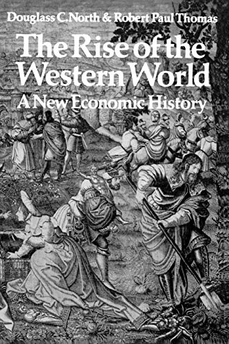 The Rise of the Western World: A New Economic History von Cambridge University Pr.