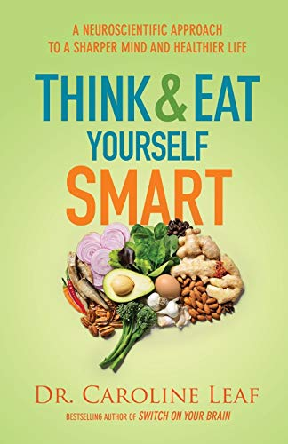Think and Eat Yourself Smart von Baker Books