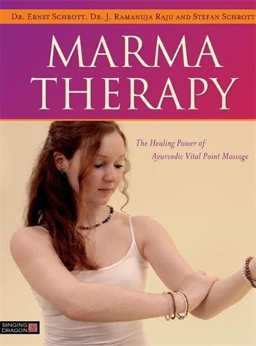 Marma Therapy: The Healing Power of Ayurvedic Vital Point Massage von Jessica Kingsley Publishers