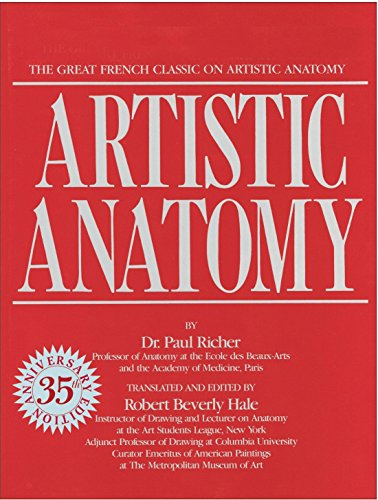 Artistic Anatomy: The Great French Classic on Artistic Anatomy (Practical Art Books) von Watson-Guptill