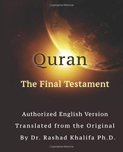 Quran - The Final Testament: Authorized English Version von Independently published