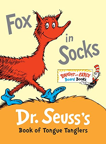 Fox in Socks: Dr. Seuss's Book of Tongue Tanglers (Bright & Early Board Books(TM)) von Random House Books for Young Readers