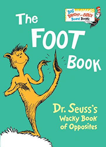 The Foot Book (Big Bright & Early Board Book)