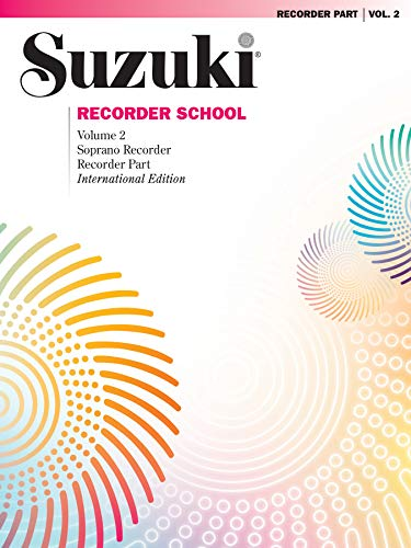 Suzuki Recorder School (Soprano Recorder) Recorder Part, Volume 2 von Alfred Music