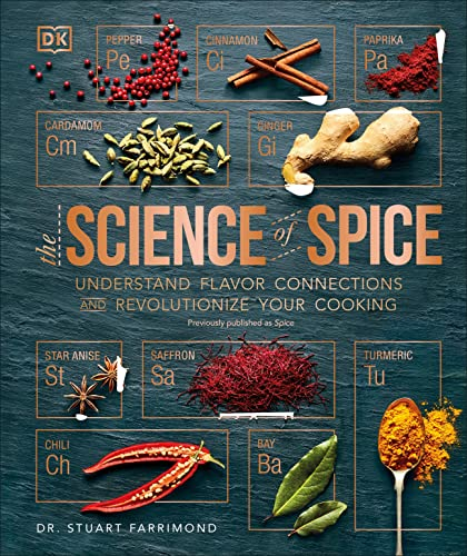 Spice: Understand the Science of Spice, Create Exciting New Blends, and Revolutionize von DK