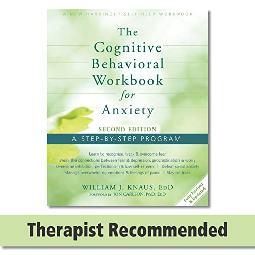 Cognitive Behavioral Workbook for Anxiety: A Step-By-Step Program von New Harbinger Publications