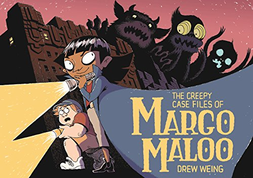 The Creepy Case Files of Margo Maloo von Roaring Brook Press