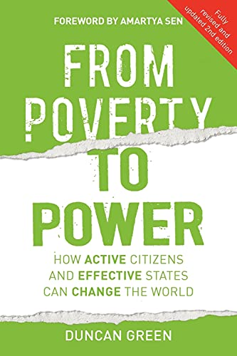 Green, D: From Poverty to Power: How Active Citizens and Effective States Can Change the World