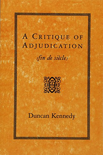 A Critique of Adjudication [fin de siecle] von Harvard University Press