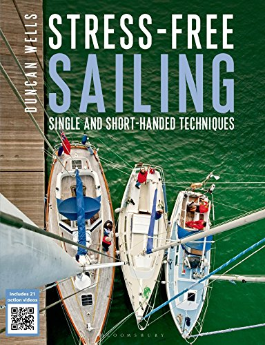Stress-Free Sailing: Single and Short-handed Techniques von Adlard Coles
