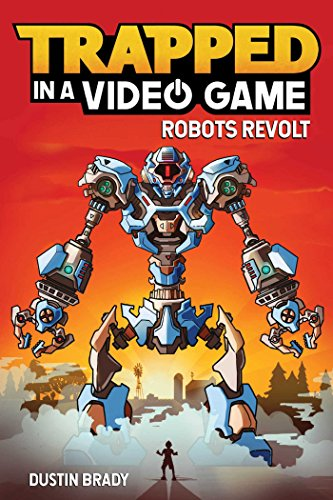 Trapped in a Video Game (Book 3): Robots Revolt von Andrews McMeel Publishing