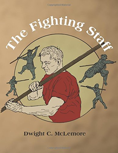 The Fighting Staff von CreateSpace Independent Publishing Platform