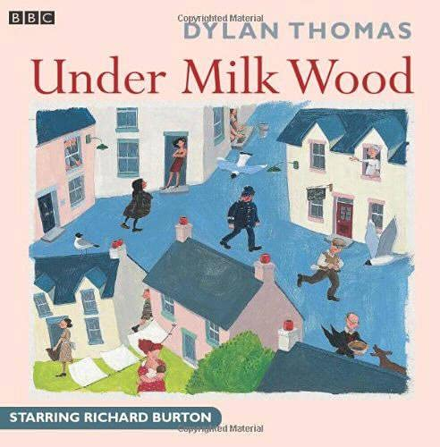 Under Milk Wood (BBC Radio Collection) von Audiogo; Bbc Audiobooks