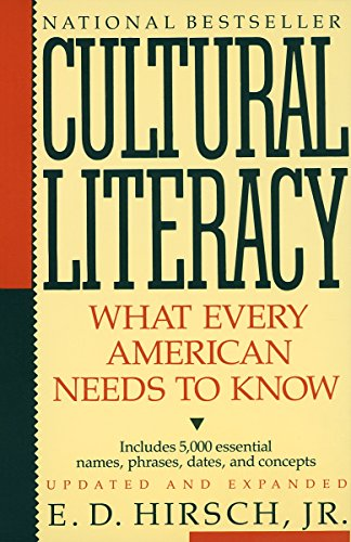 Cultural Literacy: What Every American Needs to Know von Vintage