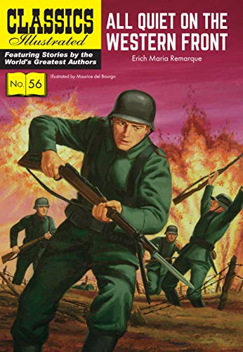All Quiet on the Western Front (Classics Illustrated) von Classic Comic Store Ltd