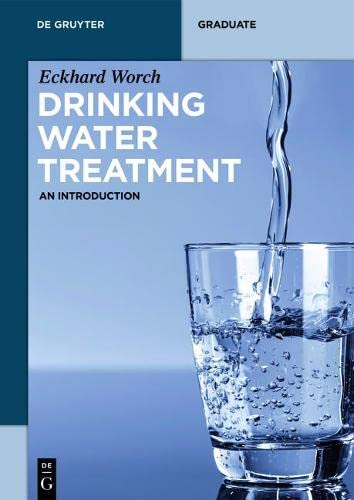 Drinking Water Treatment: An Introduction (De Gruyter Textbook) von De Gruyter