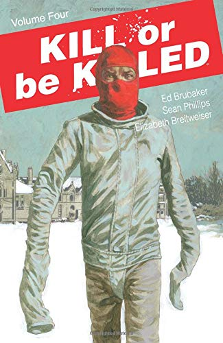 Kill or Be Killed Volume 4 von Image Comics