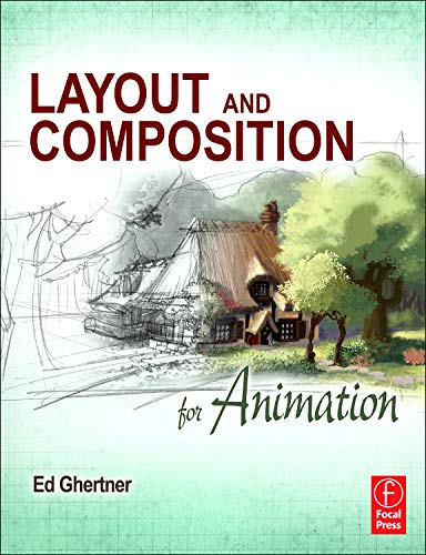 Layout and Composition for Animation von Taylor & Francis Ltd.