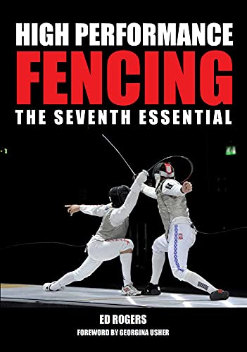 High Performance Fencing: The Seventh Essential
