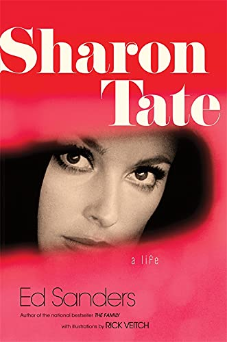 Sharon Tate: A Life von Da Capo Press
