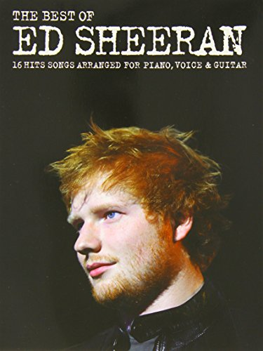 The Best Of Ed Sheeran (PVG) (Piano Vocal Guitar Book): Noten für Klavier, Gesang, Gitarre von Wise Publication