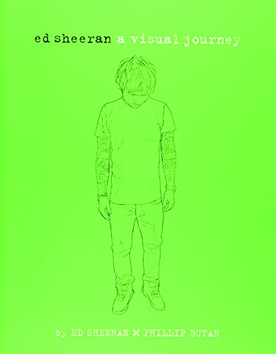 Ed Sheeran: A Visual Journey von Running Press Adult
